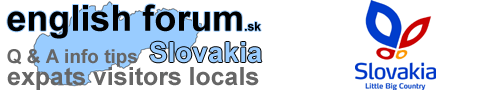 EnglishForum.sk - Slovakia / Bratislava - discussions, Q & A, info, tips for expats, tourist, visitors ...